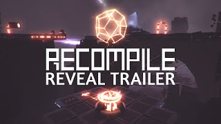 Recompile - Reveal Trailer