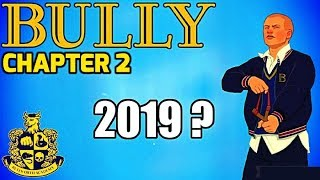 Bully 2 Coming 2019? Amazing Leakes revealed !! Watch this