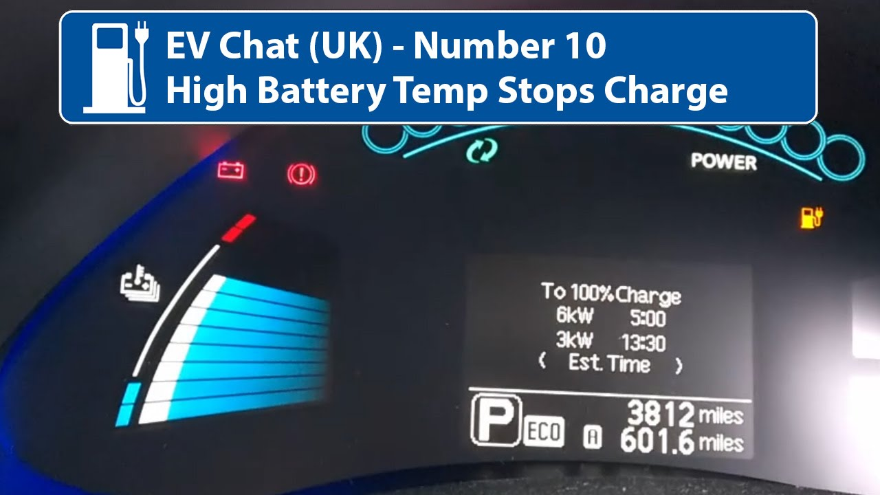 EV Chat 10   Nissan Leaf High Battery Temp Stops Me Charging! UK   YouTube