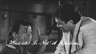 Kader Khan Heart Touching Dialogue Naseeb Movie Sad WhatsApp Status | Suicide Is Not A Solution