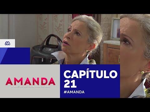 Amanda - ¡Nadie se debe enterar! / Capítulo 21