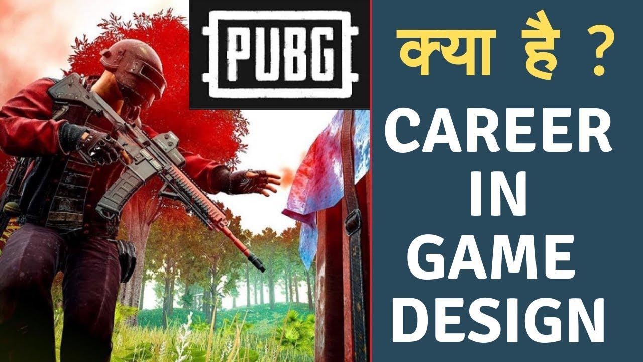 Pubg क य ह Design Development Career Game Design