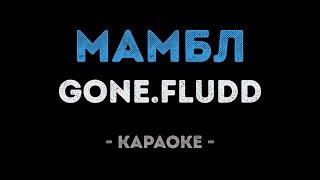 gone-fludd