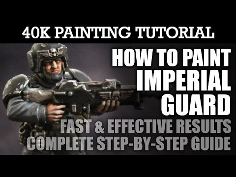 How To Paint IMPERIAL GUARD (Astra Militarum) Painting Tutorial (A technique for ALL units/vehicles)