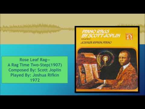 Rose Leaf Rag--A Rag Time Two Step--Scott Joplin, Joshua Rifkin