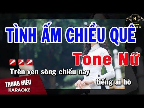56 -Tình Ấm Chiều Quê Tone Nữ Nhạc Sống