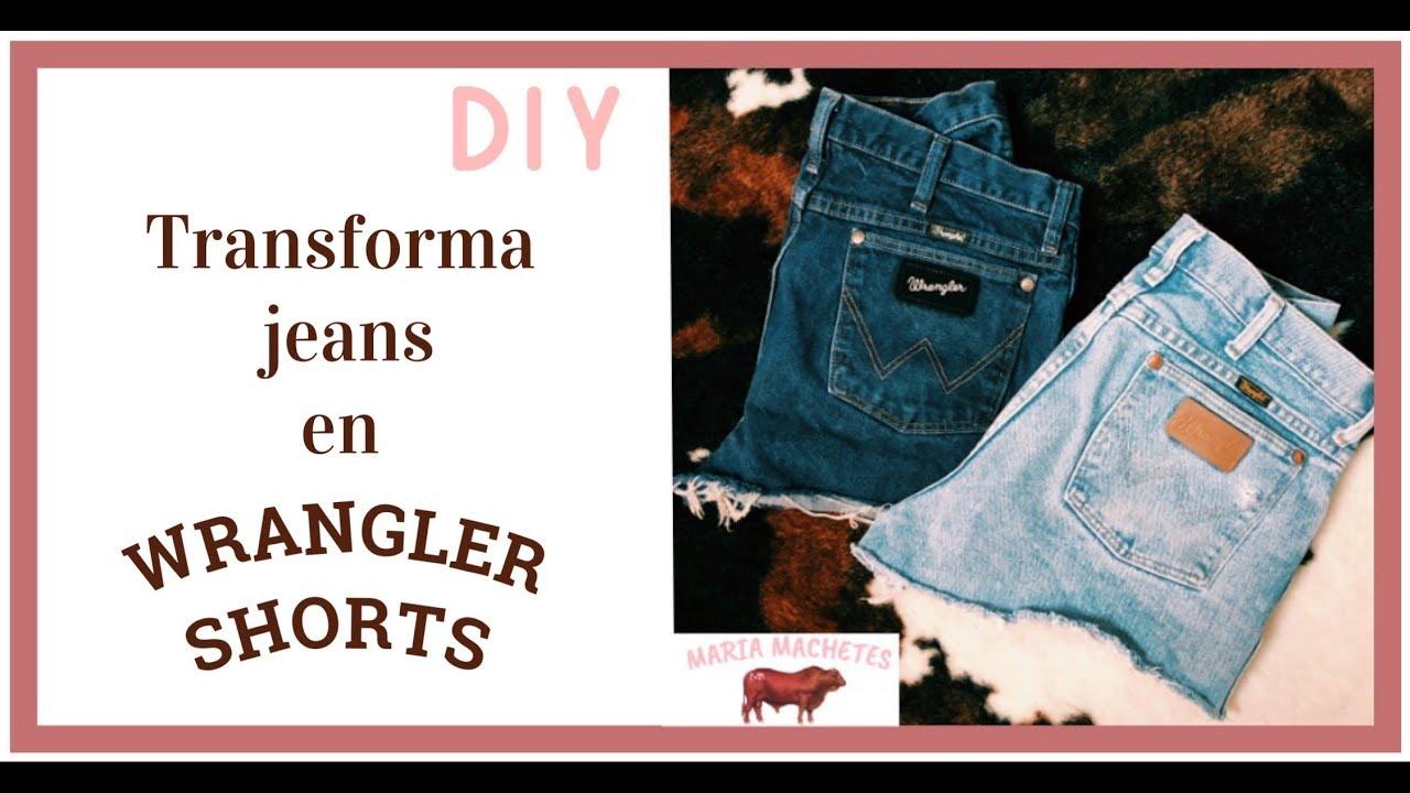 Transforma Jeans En Shorts Diy Como Cortar Shorts De Mezclilla Wrangler Youtube