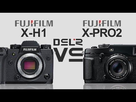 FujiFilm X-H1 vs FujiFilm X-PRO 2