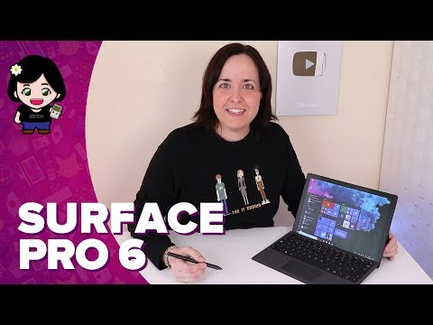 Microsoft Surface Pro 6 | Análisis - Review | ChicaGeek