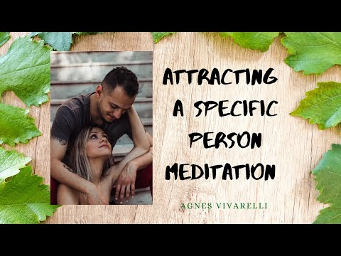 Attracting a Specific Person Meditation 👠