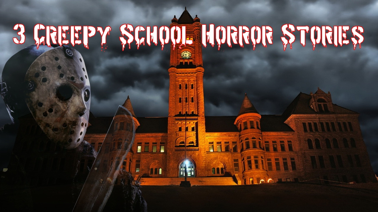 3 Creepy School Horror Stories - True Scary Stories