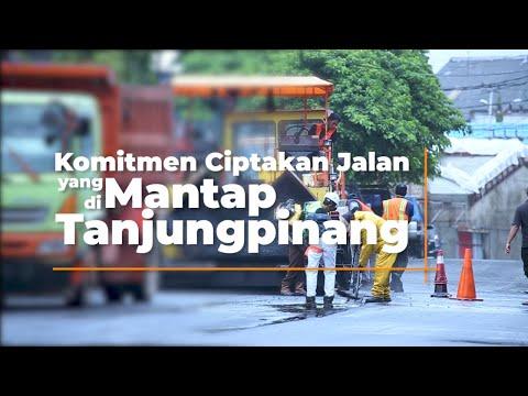 Komitmen ciptakan jalan yang mantap di Tanjungpinang