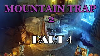 Mountain Trap 2 - Under The Cloak Of Fear gameplay and walkthrough - part 4