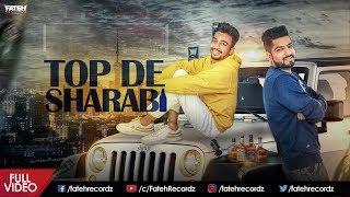 Top De Sharabi   Jass Karawar   Full   New Punjabi Song 2018   Fateh Recordz