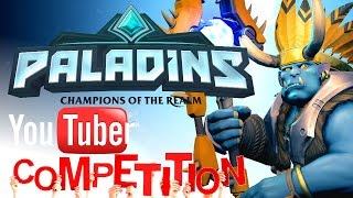 Paladins YouTuber Competition Summary - Fight to the Death!