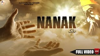 Nanak  (Full Video) Auspun Network | New punjabi song