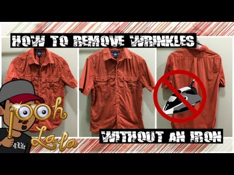 life hacks how to remove wrinkles without an iron parody youtube. Black Bedroom Furniture Sets. Home Design Ideas