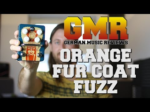 Orange Fur Coat  Review - Best Fuzz Pedal Ever? (Studio Quality)