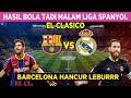 HASIL BOLA TADI MALAM LIGA SPANYOL |EL CLASICO BARCELONA VS REAL MADRID 1-3 | KLASEMEN