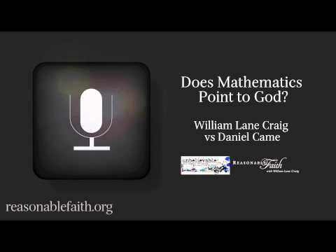 Does Mathematics Point to God? William Lane Craig vs Daniel Came