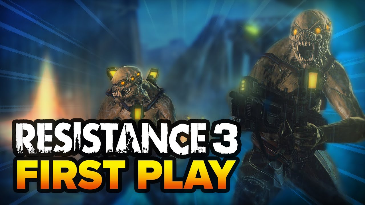 First Play: Resistance 3