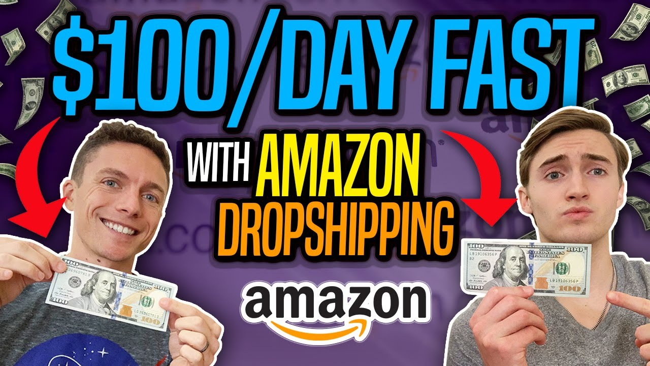 How To Make $100 A Day FAST With Amazon Dropshipping - (Beginner Methods)