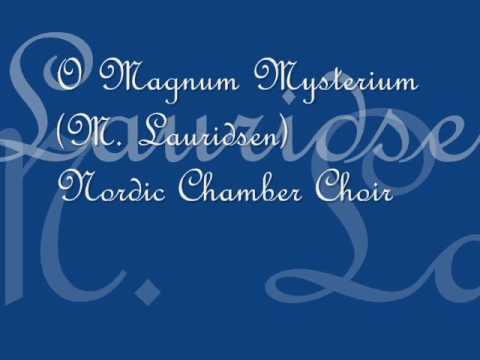 Nordic Chamber Choir - O Magnum Mysterium (M. Lauridsen)