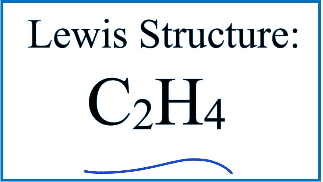 small resolution of c2h4 lewis dot structure how to draw the lewis structure for c2h4