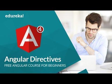 Angular 4 Directives | Angular 4 Tutorial For Beginners | Angular 4 Directives Example | Edureka