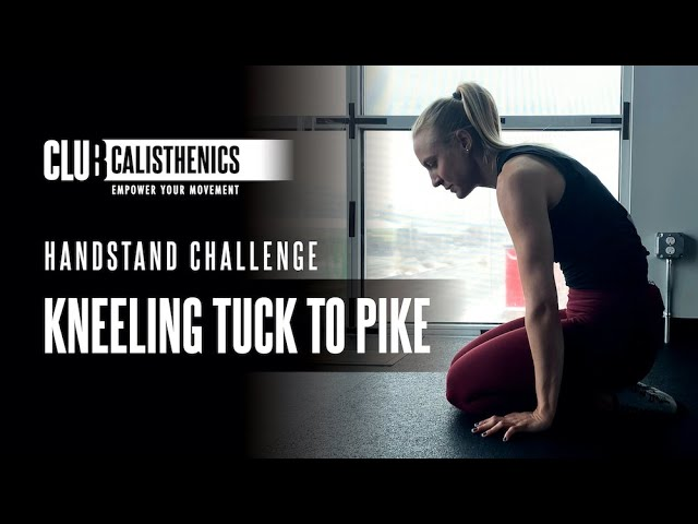 DAY 23 - Kneeling Tuck to Pike Handstand