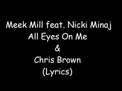 Meek Mill feat. Nicki Minaj & Chris Brown - All Eyes On You (Lyrics) [CDQ] [FREE DOWNLOAD]