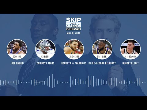 UNDISPUTED Audio Podcast (05.08.19) with Skip Bayless, Shannon Sharpe & Jenny Taft | UNDISPUTED