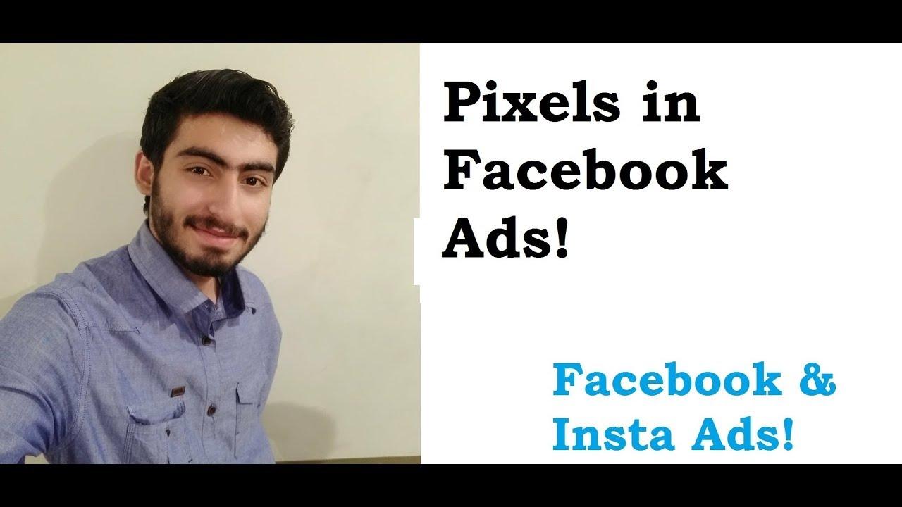 15. Facebook Pixels  in Urdu/Hindi part 1 | Facebook Ads tutorial in Urdu/Hindi