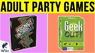 10 Best Adult Party Games 2019