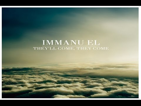Immanu El - They'll Come, They Come [Full Album]