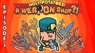 HOLY POTATOES! A WEAPON SHOP?! - 01: Potatoad ★ Let's Play Holy Potatoes!(, 2015-07-21T12:26:27.000Z)