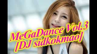 MeGaDance Vol.3 [DJ sidkokmao]
