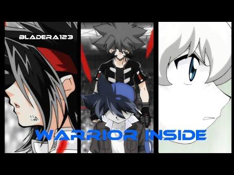 Beyblade AMV - Warrior Inside