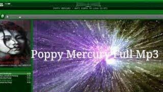 Poppy mercury - full 5 lagu mp3