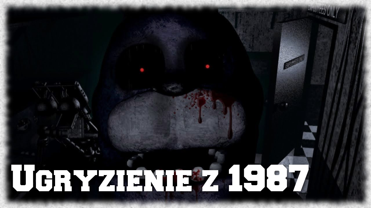Ugryzienie z 1987 five nights at freddy s youtube