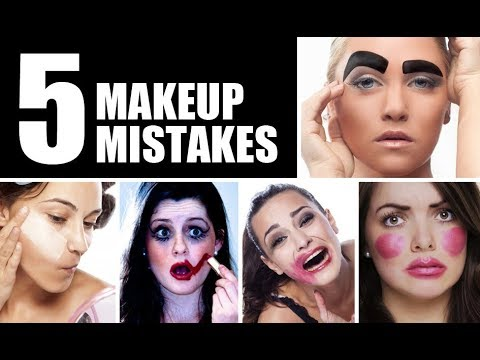 FIVE MAKEUP MISTAKES