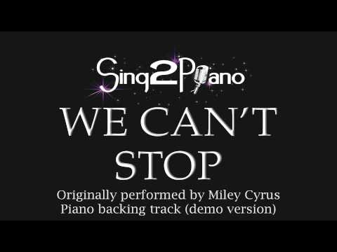 We Can't Stop (Piano Karaoke Version) Miley Cyrus