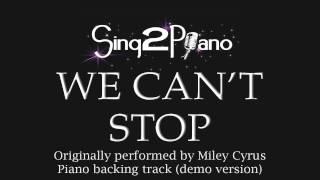Gambar cover We Can't Stop (Piano Karaoke Version) Miley Cyrus