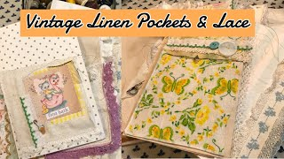 Vintage linen Pockets & adding lace to pages