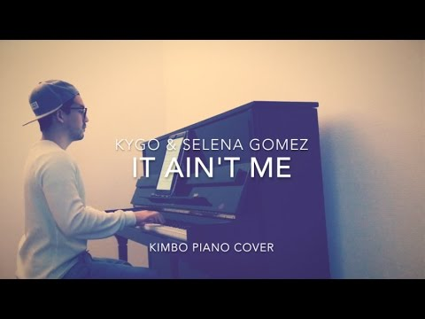 Selena Gomez & Kygo - It Ain't Me (Piano Cover + Sheets)