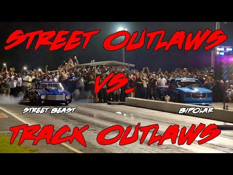 STREET OUTLAWS VS TRACK OUTLAWS! STREET OUTLAWS DOC STREET BEAST VS ANDY MAC BIPOLAR!!