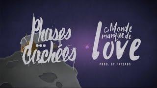 Phases Cachées - Ce Monde Manque de Love (Lyrics Video)
