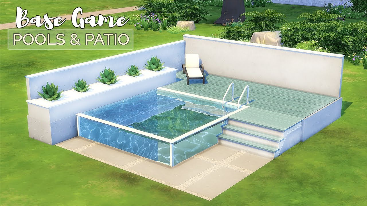 Pools Patios Backyard Ideas Base Game Tutorial No Cc Or Mods The Sims 4 Youtube