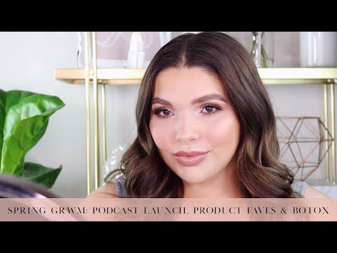 Spring GRWM: Podcast Launch, Product Faves, Botox thumbnail