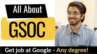 Google Summer of Code | All about GSOC | Step by Step Explanation | How to prepare for GSOC?